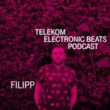 Electronic Beats Podcast. Episodul 4: FILIPP