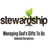 Stewardship — Managing God's Gifts To Us
