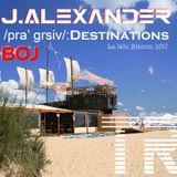 J.Alexander - /pra_grsiv/:Destinations BOJ 14 July 2017