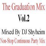 The Graduation Party Vol.2 mixed by DJ Shyheim