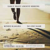 Early Night Groove Sessions - Guest Mix No One Name