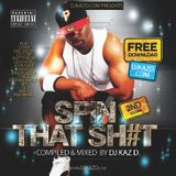 SPIN THAT SH#T VOL. 2 by DJ KAZ D>