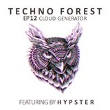 Techno Forest EP 12-cloud generator Featuring by HYPSTER