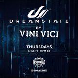 Vini Vici - Dreamstate Radio #004