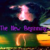 The New Beginning...