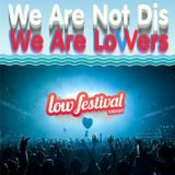 We Are Lowers [Low Festival]