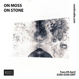Moss On Stone: 9th April '19