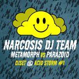 Narcosis Dj Team aka Metamorph vs. Parazoïd @ Acid Storm #1, Le Comedia, Lille (25-05-13)