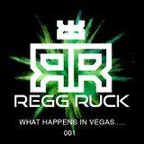 Regg Ruck - What Happens In Vegas... #1