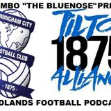Midlands Football Podcast - Episode 4 Blues/Tilton Alliance Special