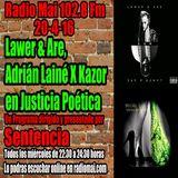 Lawer & Are y Adrián Lainé x Kazor en Justicia Poética
