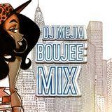 The Boujee Mejia Mix