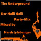 The Underground - Der Halli Galli Party-Mix