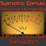 Tech Humanity  **Tech House Session** ZanderDee Mashup