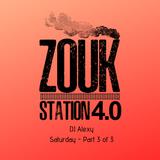 DJ Alexy Live - Zouk Station January 2019 - Saturday Night Part 3 of 3 for Zouk My World Radio