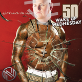 #WakeUpWednesday Vol. 50