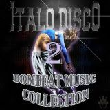 80's Italo Disco 2 - Bombeat Music