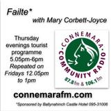 Connemara Community Radio - 'Failte' with Mary Corbett Joyce - 15nov2018