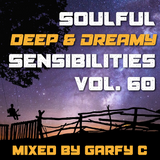 Soulful 'DEEP & DREAMY' Sensibilities Vol. 60