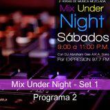 Mix Under Night - Set 1 :: Programa 2