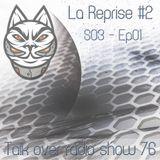 Talk Over 76 - La Reprise #2 - 2017.09.01