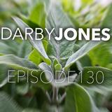 Episode 130 - Darby Jones