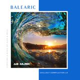 Alex & Beck - Balearic & Chill #3