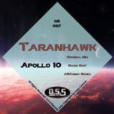 Taranhawk - Apollo 10 (ARChima Remix) {O.S.S Records Promo}