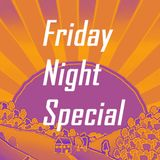 Friday Night Special (The Sun)