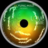 DJ Yung Milli Presents Love Time Machine Vol.1