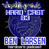 BEN LARSEN - old skull ethernal (hardcast 03)