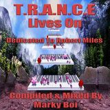 Marky Boi - T.R.A.N.C.E Lives On (Dedicated To Robert Miles)