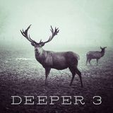 Deeper - Volume 3