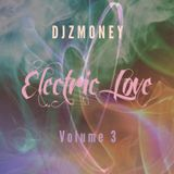 Electric Love Volume 3