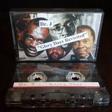 """Dr.J """"Glory Days Revisited"""" Side A"""