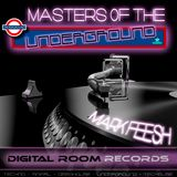 MASTERS OF THE UNDERGROUND VOL.4 - MARK FEESH