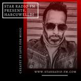 STAR RADIØ FM presents, The sound of HARCUWELLDJ-Trinacrium ANXIETATEM