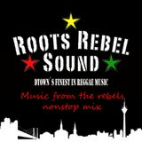 ROOTS REBEL SOUND music from the rebels (Mixtape)