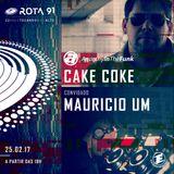Rota 91 - 25/02/2017 - convidados - Cake Coke e Mauricio Um
