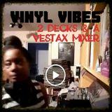 Vinyl Vibes: 2 Decks and A Vestax Mixer | FBK Live | by Marcia DaVinylMC