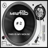 This is My House # 2