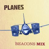 Beacons mix by Planes