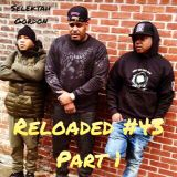 Reloaded #43 Part 1