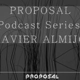 Proposal Podcast Series: Javier Almijo