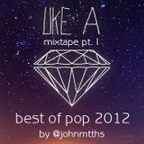 MixTape BEST OF POP 2012 PT I @johnmtths