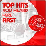 The Hits Hot 40 : The No1 Countdown : Top Hits You Heard Here First