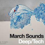 March Sounds - Deep/Tech House