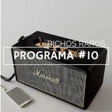 BICHOS RAROS PROGRAMA #10