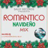 Romantico Navideño Mix By Maxel Dj La Evolucion En el Beat Salvy Records