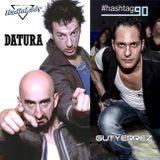 #hashtag90 (Puntata del 25 Maggio) (Ospiti I DATURA e Gutyerrez)